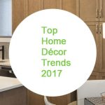 Blog Top Home Decor Trends 2017